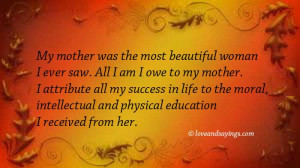 My Mother was the most beautiful woman