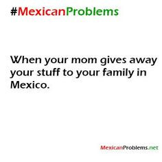 Love Being Mexican