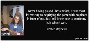 More Peter Mayhew Quotes