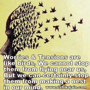 Worry,tension, Inspirational Quotes, Pictures & Motivational Quotes