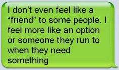 ... , So True, Real Friends, Fake Friends, True Stories, Friends Quotes