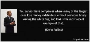 You cannot have companies where many of the largest ones lose money ...