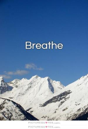 Relax Quotes Breathe Quotes