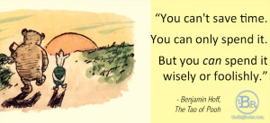 """ll start with my personal favorite from """"The Tao of Pooh"""":"""