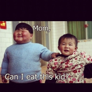 Funny Chinese kid ask to mom can i eat this kid