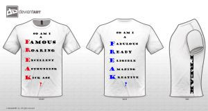 FREAK t-shirt design 2 years ago in Original Quotes Challenge
