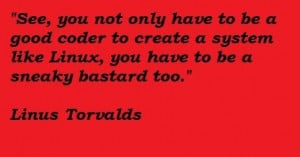 Linus torvalds famous quotes 3