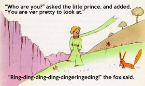 The little prince and the fox…
