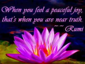 Peaceful Joy- Rumi