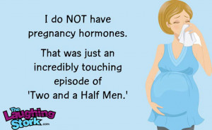 Hormones During Pregnancy Funny