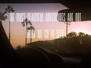 Tumblr Beautiful Photography Quotes #adventure #beautiful