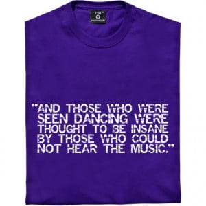 The nature of sanity quote t-shirt