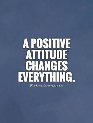 Attitude Quotes Positive Attitude Quotes