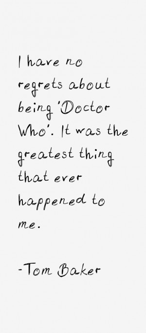 Tom Baker Quotes amp Sayings