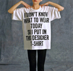 Wearing His T Shirt Quotes Tumblr ~ I Didn'T Know What to Wear Today ...