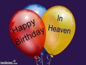 Happy Birthday Dad Heaven