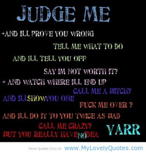 will prove you wrong - sad quotes sad love - My Lovely Quotes