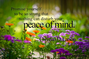 Best Inspirational quote ever: Promise yourself to be so trong that ...