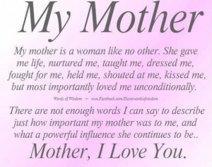 Meaningful quotes my mother is a woman like no other