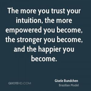 Gisele Bundchen Trust Quotes