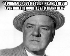 Christmas Quotes Wc Fields ~ The 16 best quotes about drinking ever ...