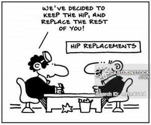 Replacement cartoons, Hip Replacement cartoon, funny, Hip Replacement ...