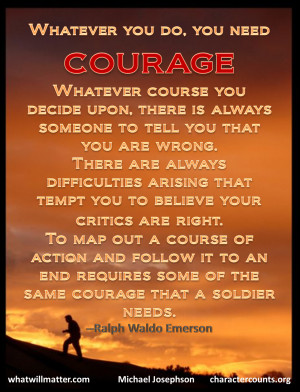 ... best quotes about courage http://whatwillmatter.com/2012/02/quotes-all