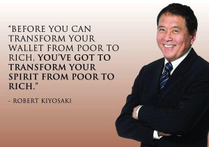 Robert Kiyosaki Money Quote - Before you can transform your wallet ...