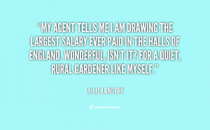 quote-Lillie-Langtry-my-agent-tells-me-i-am-drawing-23849.png