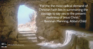 For me the most radical demand of Christian faith lies in summoning ...