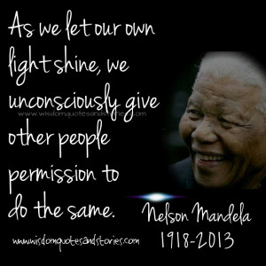 let our own light shine - Wisdom Quotes and Stories