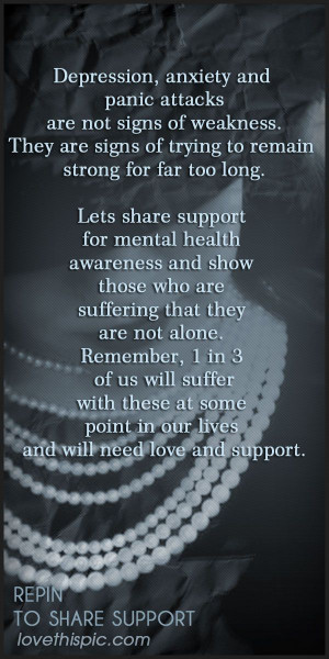 Support quotes quote hope support anxietydepression panic show support ...