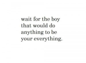 Wait for him. quotes
