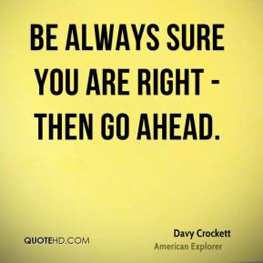 You Are Right Quotes