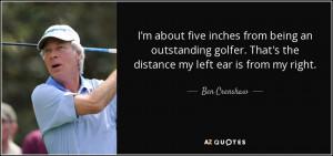 Ben Crenshaw Quotes