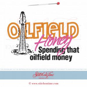 39 Oil field : I Work In The Oilfield Applique 6x10