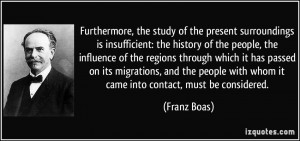 More Franz Boas Quotes