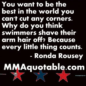 Ronda Rousey on not cutting corners