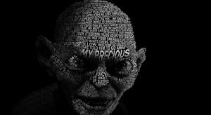 Gollum - My precious. Gollum words