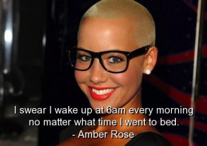 Amber Rose Quotes Sayings...