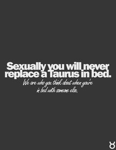 ... taurus facts so true taurean facts quotes about taurus zodiac signs