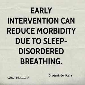 Early intervention can reduce morbidity due to sleep-disordered ...