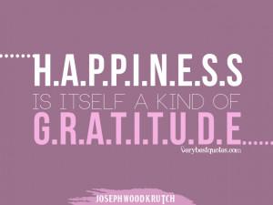 Happiness quotes, gratitude quotes, JOSEPH WOOD KRUTCH quotes