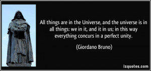 All things are in the Universe, and the universe is in all things: we ...