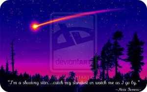 Shooting Star Quotes Tumblr I'm a shooting star