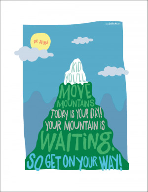 Dr Seuss Poster - Kid You'll Move Mountains