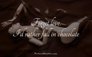 Love Chocolate Quotes Funny