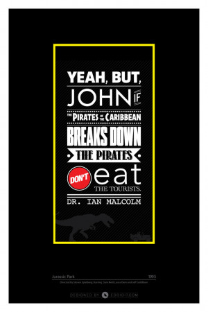 Favorite Quotes: Jurassic Park by edhall