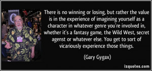 More Gary Gygax Quotes