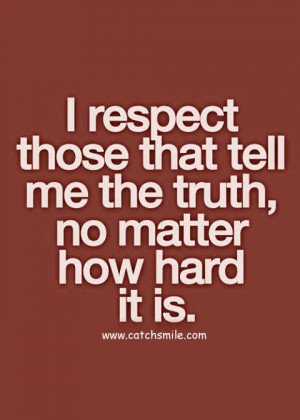 Respect Those that tell Me